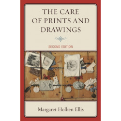 The Care of Prints and Drawings