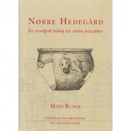 Nørre Hedegård: En nordjysk byhøj fra ældre jernalder