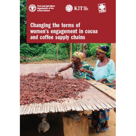 Changing the terms of women's engagement in cocoa and coffee supply chains