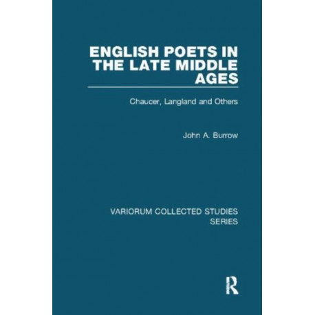 English Poets in the Late Middle Ages: Chaucer, Langland and Others