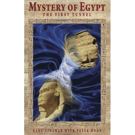 Mystery of Egypt: The First Tunnel