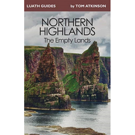 Northern Highlands: The Empty Lands