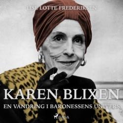 Karen Blixen - en vandring i baronessens univers