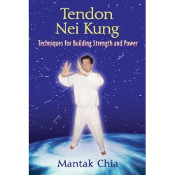 Tendon Nei Kung: Techniques for Building Joint Strength and Power