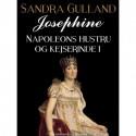 Josephine: Napoleons hustru og kejserinde I
