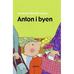 Anton i byen
