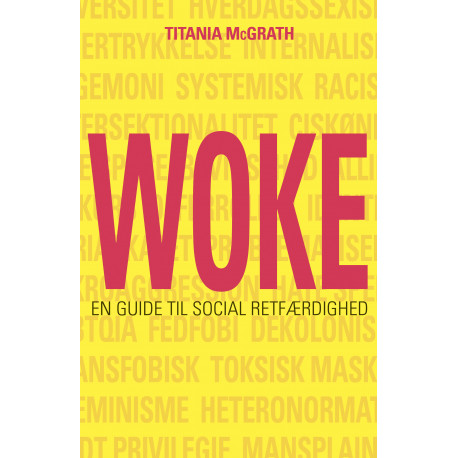 Woke: En guide til social retfærdighed