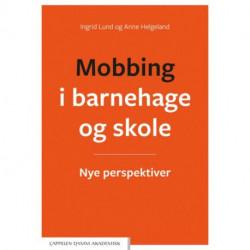 Mobbing i barnehage og skole : nye perspektiver