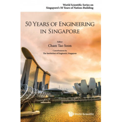 50 Years Of Engineering In Singapore