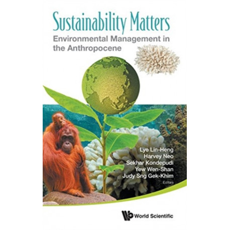 Sustainability Matters: Environmental Management In The Anthropocene