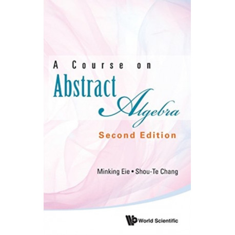 Course On Abstract Algebra, A
