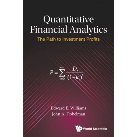 Quantitative Financial Analytics: The Path To Investment Profits