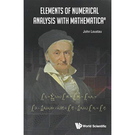 Elements Of Numerical Analysis With Mathematica