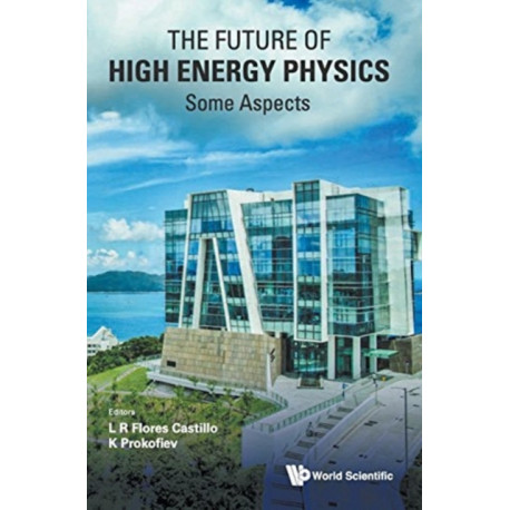 Future Of High Energy Physics, The - Some Aspects