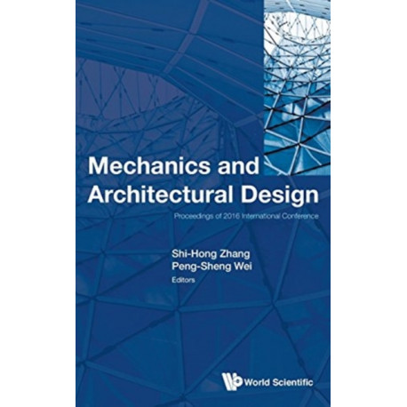 Mechanics And Architectural Design - Proceedings Of 2016 International Conference