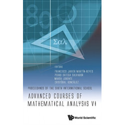 Advanced Courses Of Mathematical Analysis Vi - Proceedings Of The Sixth International School