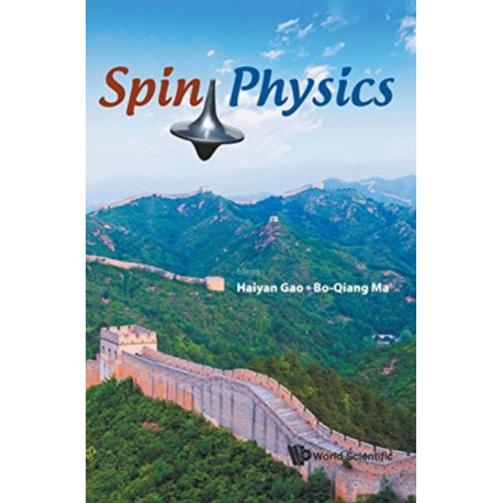 Spin Physics - Selected Papers From The 21st International Symposium (Spin2014)