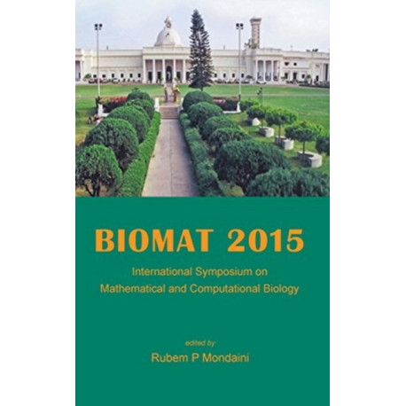 Biomat 2015 - International Symposium On Mathematical And Computational Biology
