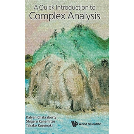 Quick Introduction To Complex Analysis, A