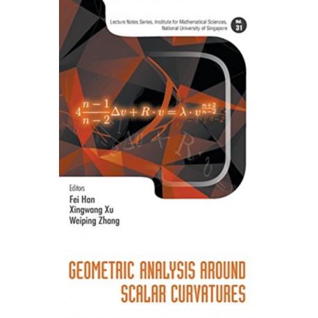 Geometric Analysis Around Scalar Curvatures