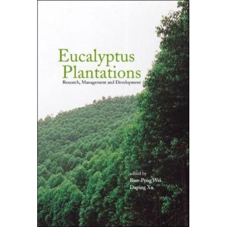 Eucalyptus Plantations: Research, Management And Development - Proceedings Of The International Symposium