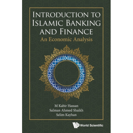Introduction To Islamic Banking And Finance: An Economic Analysis