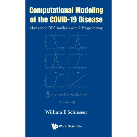 Computational Modeling Of The Covid-19 Disease: Numerical Ode Analysis With R Programming