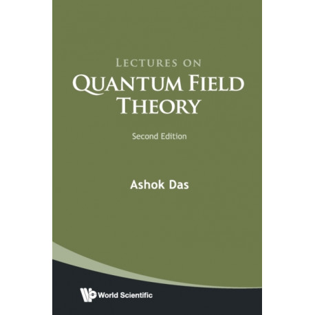Lectures On Quantum Field Theory