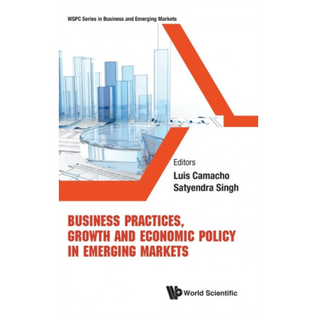 Business Practices, Growth And Economic Policy In Emerging Markets