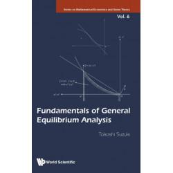 Fundamentals Of General Equilibrium Analysis