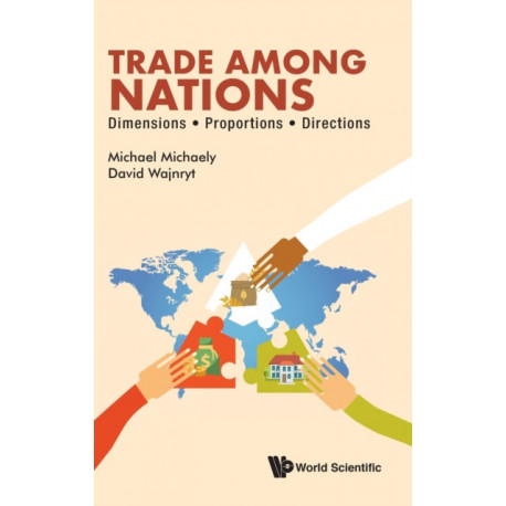 Trade Among Nations: Dimensions- Proportions- Directions