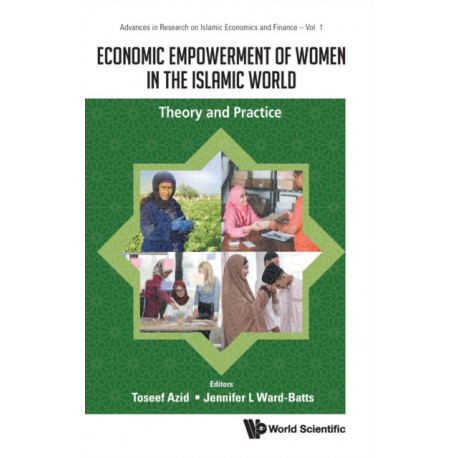 Economic Empowerment Of Women In The Islamic World: Theory And Practice