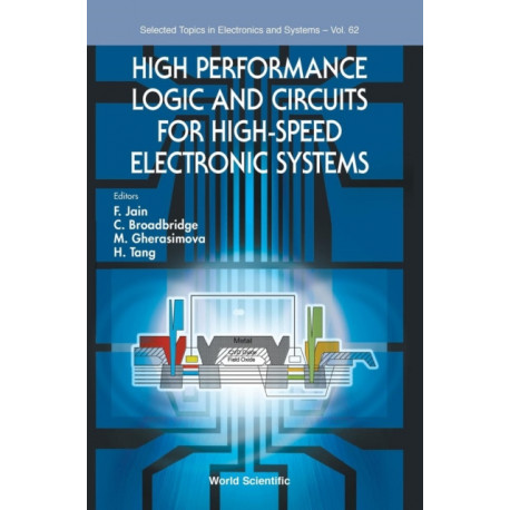 High Performance Logic And Circuits For High-speed Electronic Systems