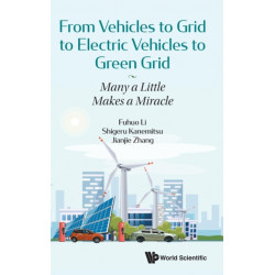 From Vehicles To Grid To Electric Vehicles To Green Grid: Many A Little Makes A Miracle