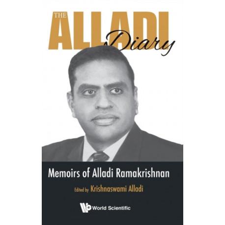 Alladi Diary, The: Memoirs Of Alladi Ramakrishnan