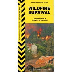 Wildfire Survival: Prepare For & Survive a Wildfire