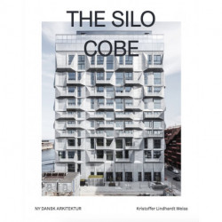 The Silo – Ny dansk arkitektur Bd. 2