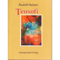Teosofi: indføring i oversanselig erkendelse af verden og i menneskets bestemmelse