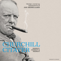 Churchill-citater. Ordrigt, åndrigt og nedrigt