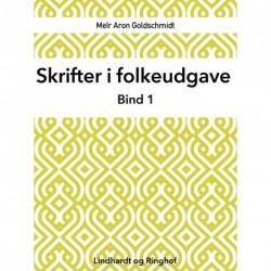 Skrifter i folkeudgave (bind 1)