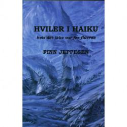 Hviler i Haiku: hvis det ikke var for fluerne