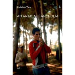 An Arab Melancholia