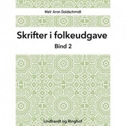 Skrifter i folkeudgave (bind 2)