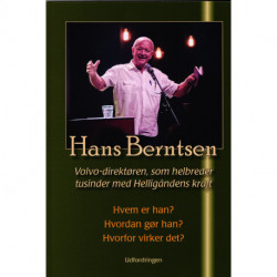 Hans Berntsen: Volvo-direktøren, som helbreder tusinder med Helligåndens kraft