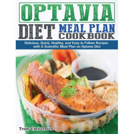 Lean & Green Diet Meal Plan Cookbook: Delicious, Quick, Healthy, and Easy to Follow Recipes with A Scientific Meal Plan on Lean & Green Diet