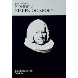 Bonden, kirken og kroen: Provste- og præsteindberetninger 1773 fra Sjællands stift om helligdagenes forsømmelse og vanærelse