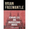 Charlie og russiske rose