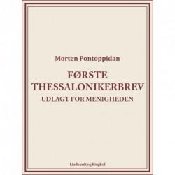 Første Thessalonikerbrev: Udlagt for menigheden
