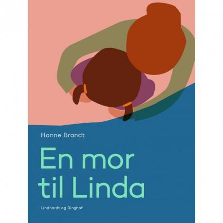 En mor til Linda