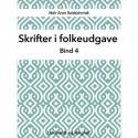 Skrifter i folkeudgave (bind 4)